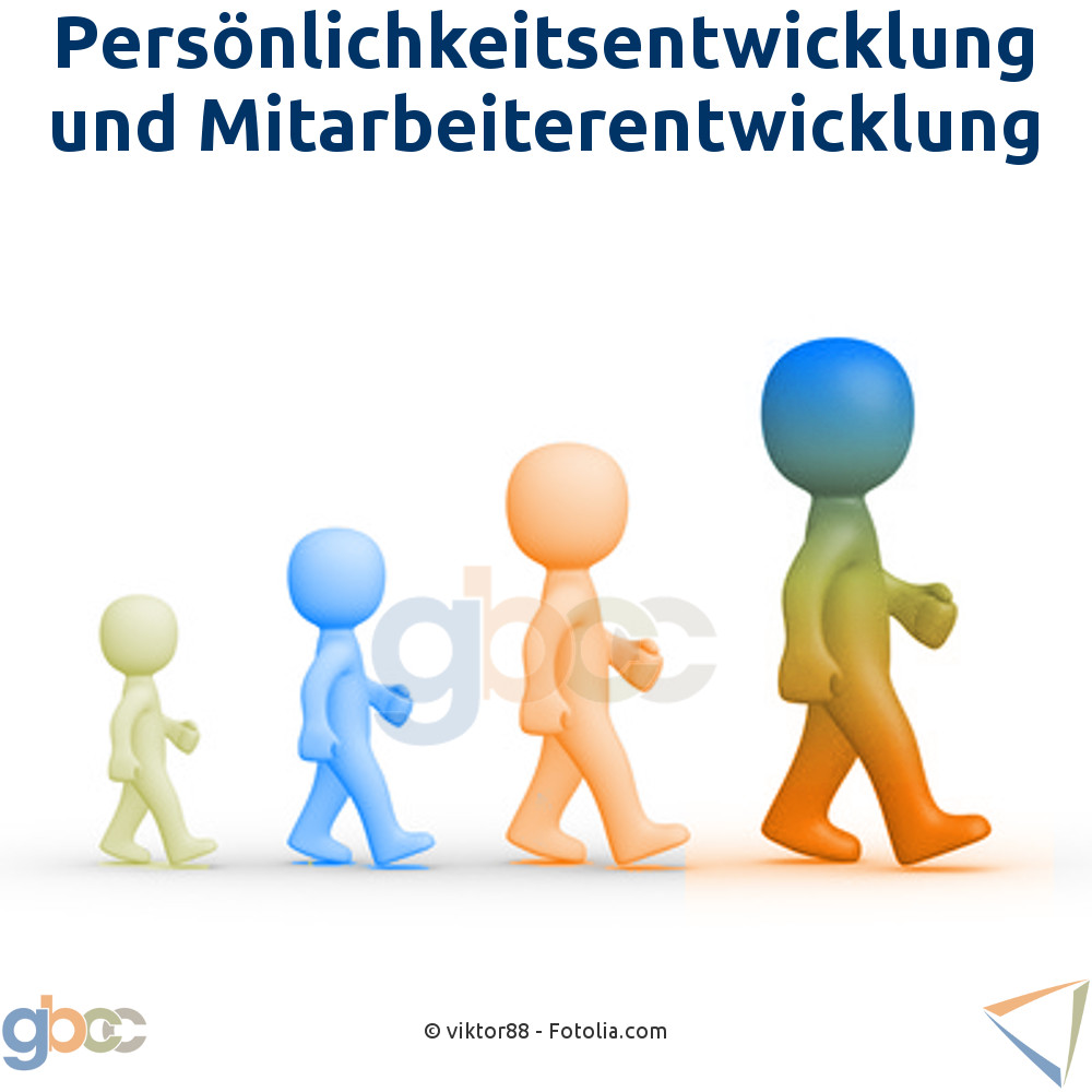 Persönlichkeitsentwicklung und Mitarbeiterentwicklung