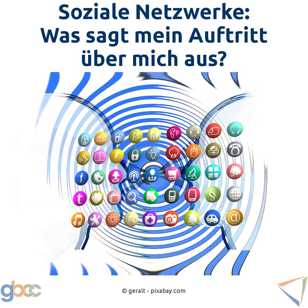 Soziale Netzwerke: Was sagt mein Auftritt aus?