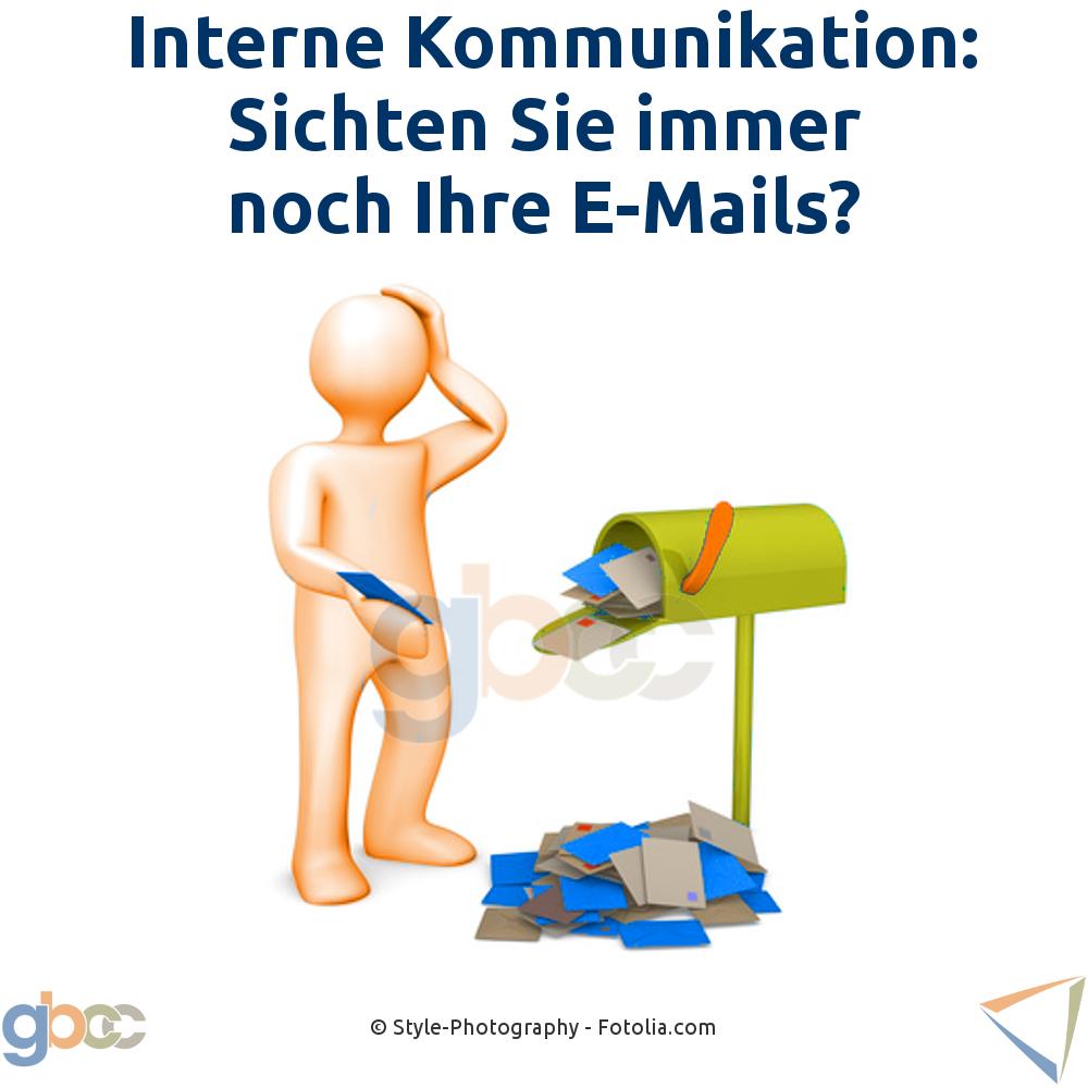 Interne Kommunikation: Sichten Sie immer noch Ihre E-Mails?