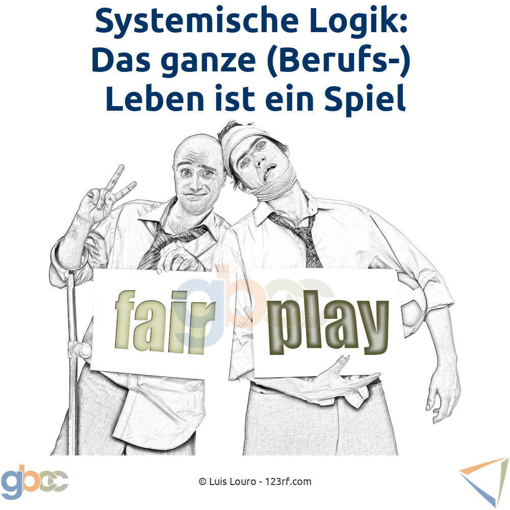 Systemtheorie: Das ganze (Berufs-) Leben ist ein Spiel