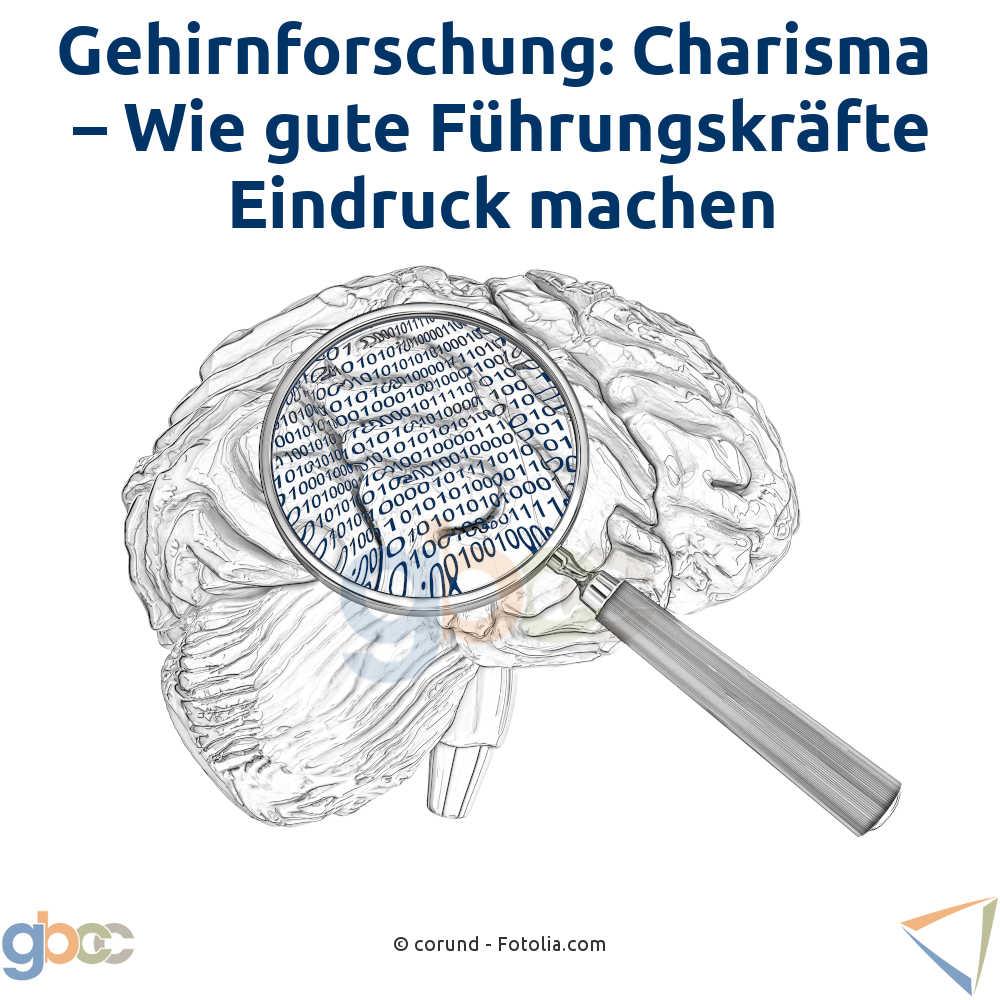 Gehirnforschung: Charisma - Wie gute Führungskräfte Eindruck machen