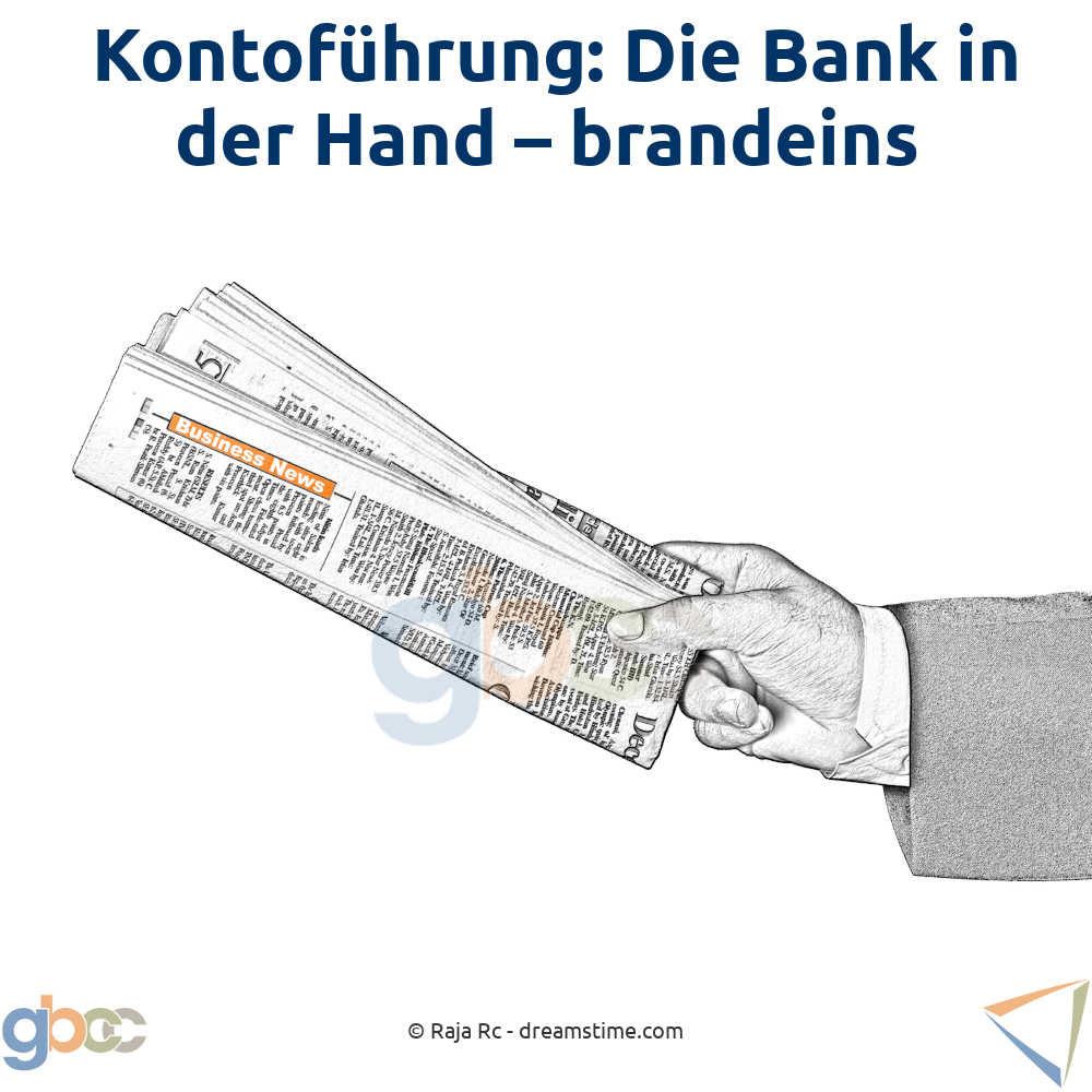 Kontoführung: Die Bank in der Hand – brandeins