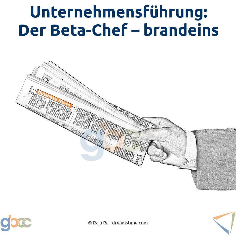 Unternehmensführung: Der Beta-Chef - brandeins