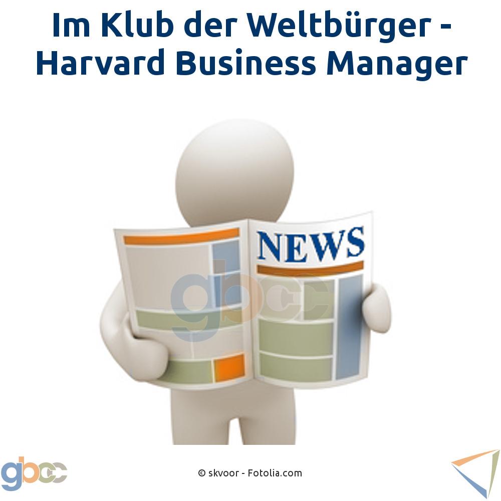 Im Klub der Weltbürger - Harvard Business Manager