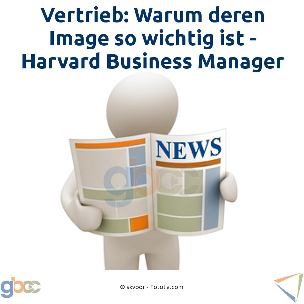 Vertrieb: Warum deren Image so wichtig ist - Harvard Business Manager