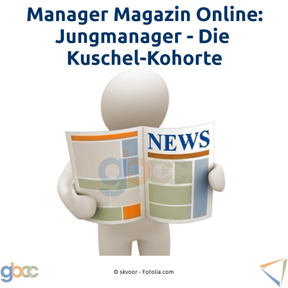 Jungmanager-Die Kuschel-Kohorte - Manager Magazin Online