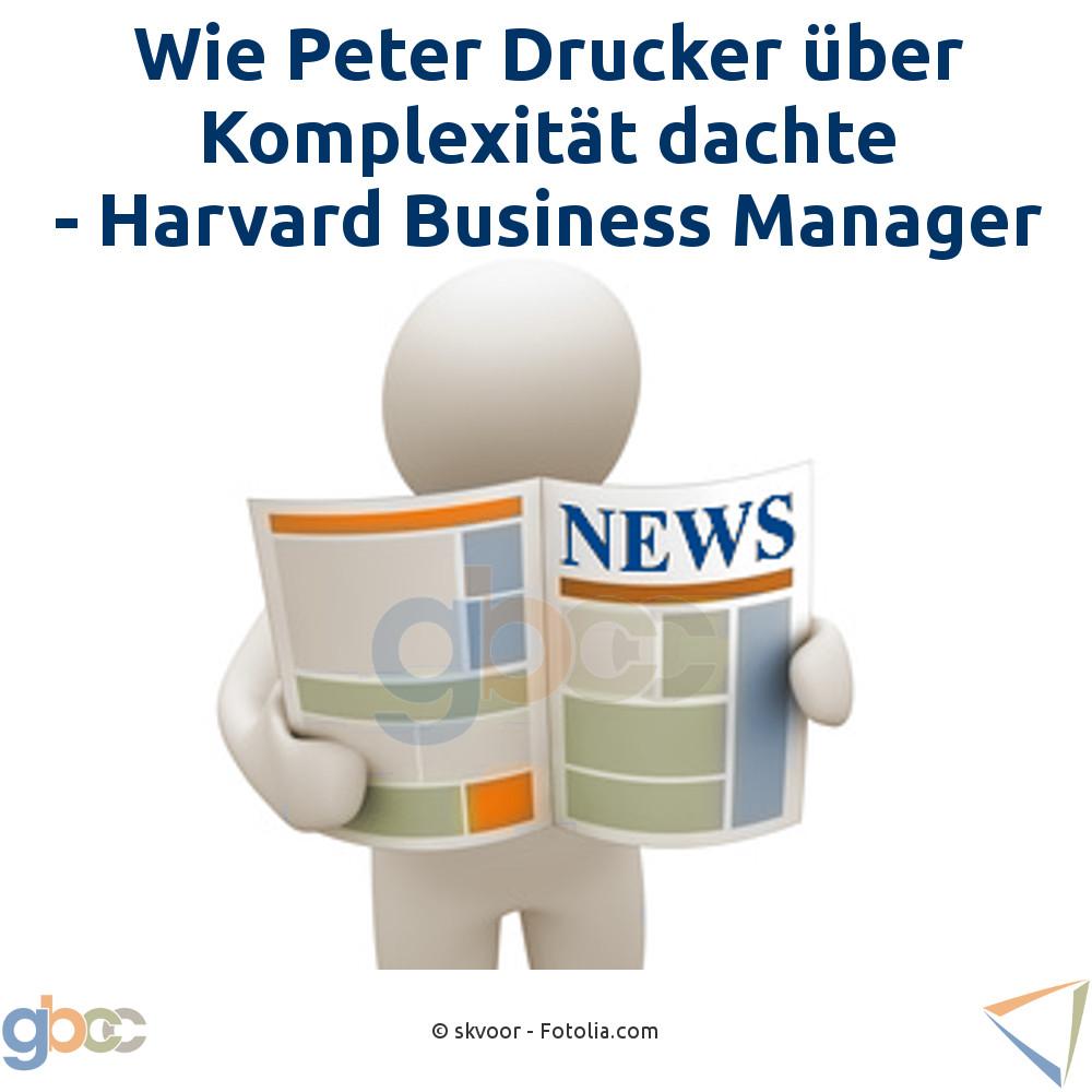 Wie Peter Drucker über Komplexität dachte - Harvard Business Manager