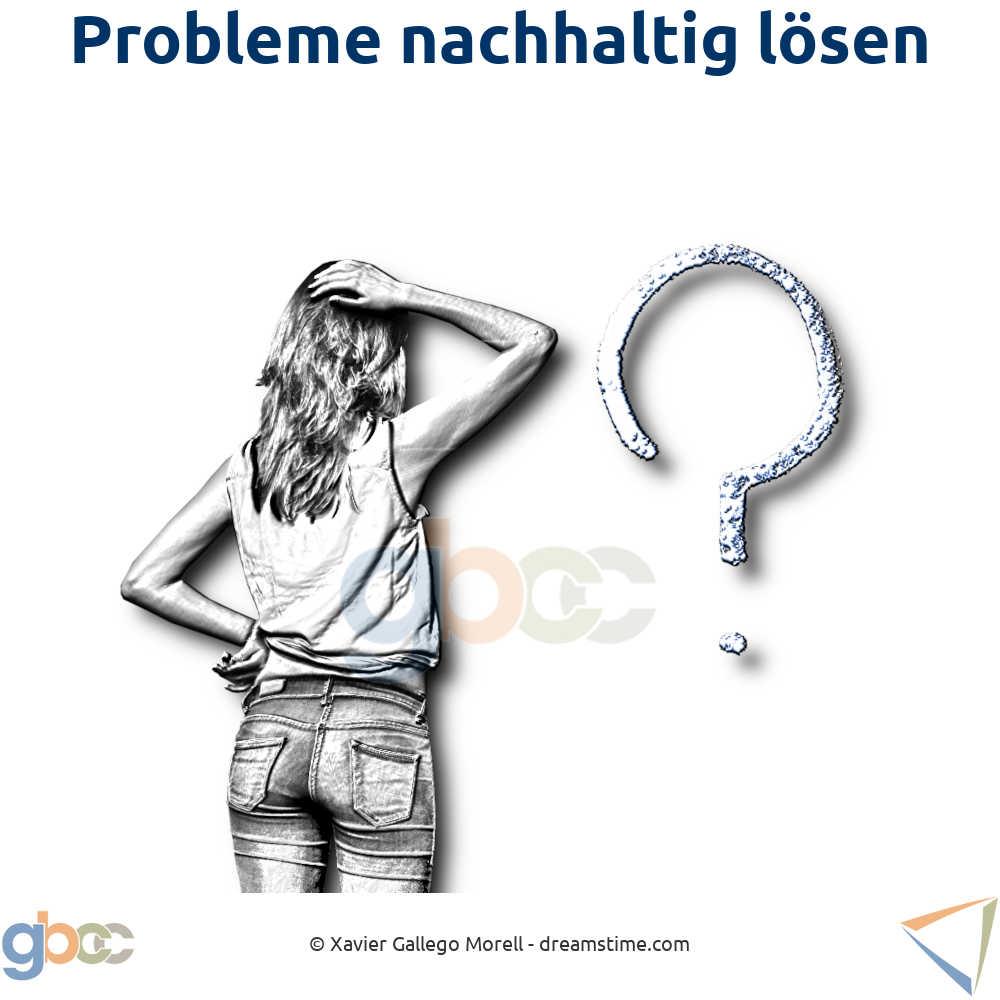 Problemlösungskompetenz: Dos und Don'ts bei auftauchenden Problemen
