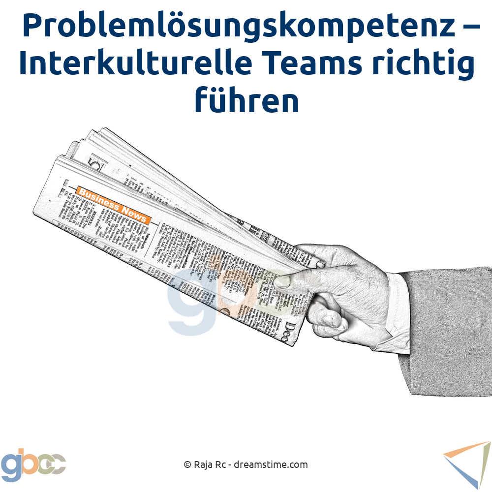 Problemlösungskompetenz – Interkulturelle Teams richtig führen