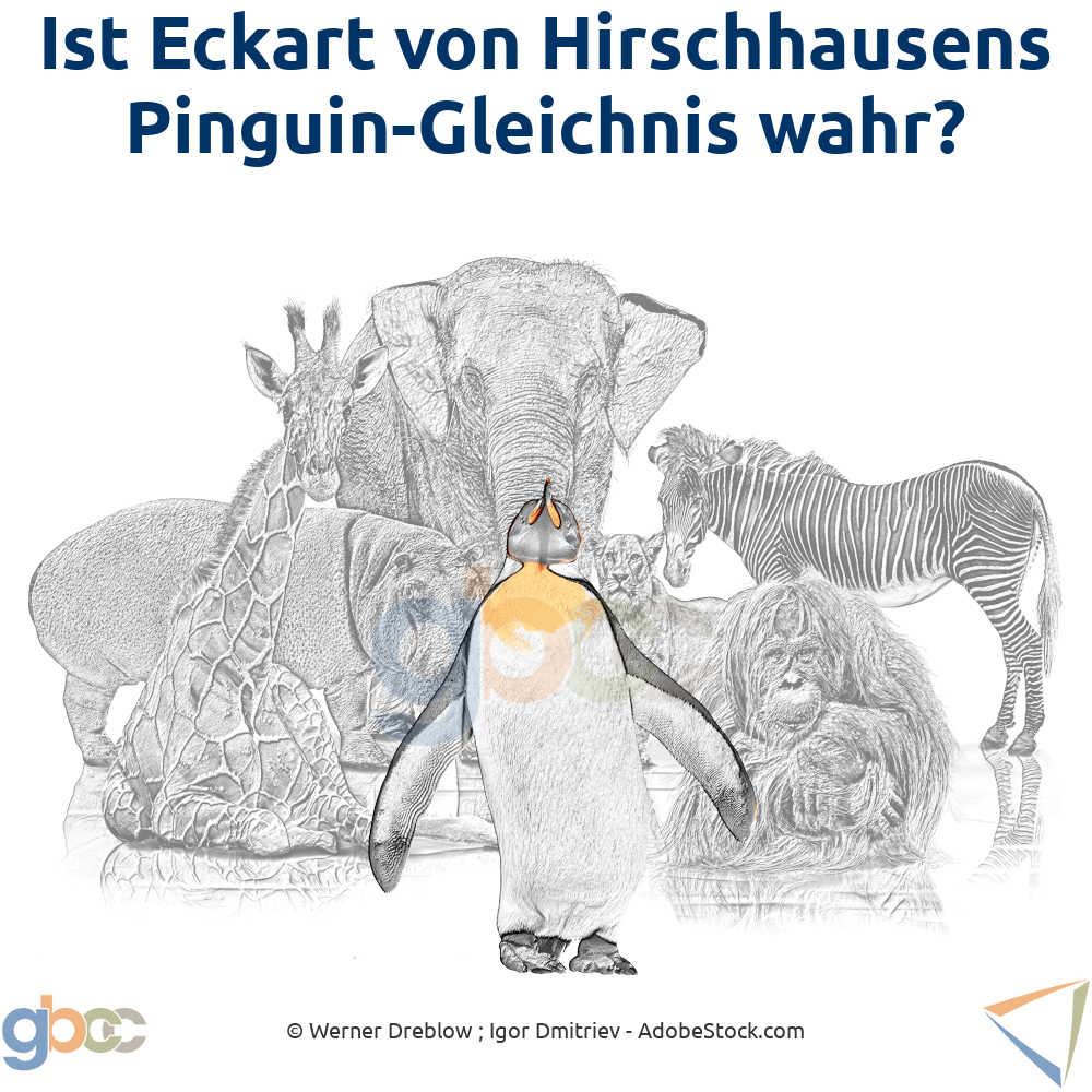 Ist Eckart von Hirschhausens Pinguin-Gleichnis wahr?