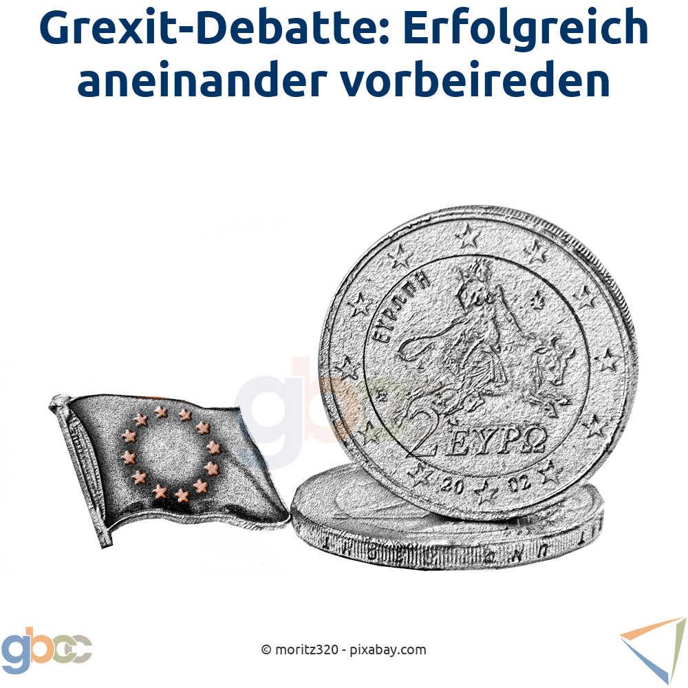 Grexit-Debatte: Erfolgreich aneinander vorbeireden