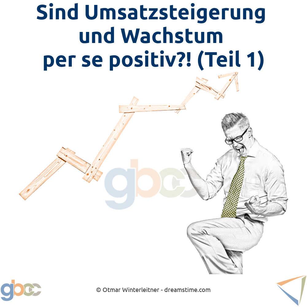 Unternehmertum ohne Umsatzsteigerung und Wachstum ist undenkbar. Schwerpunkt: Prozessdenken und Faktor Mensch