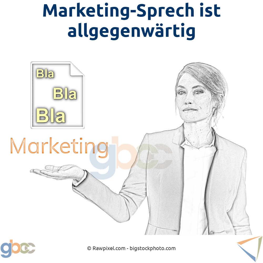 Marketing-Sprech ist allgegenwärtig
